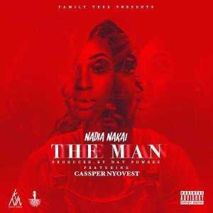 Nadia Nakai - The Man ft Cassper Nyovest